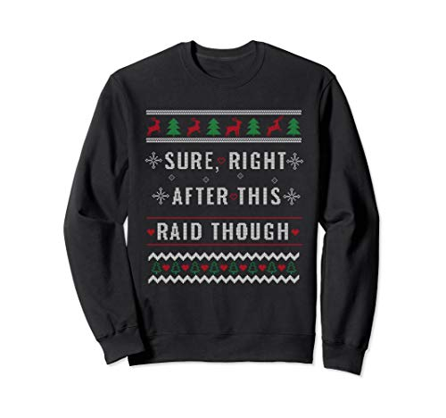 Online Gamer Sweatshirt Raid Funny Christmas Gift for Gamer - Raid Sweatshirt