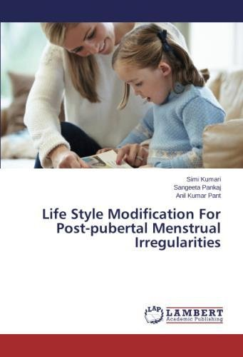 Download Life Style Modification For Post-pubertal Menstrual Irregularities PDF