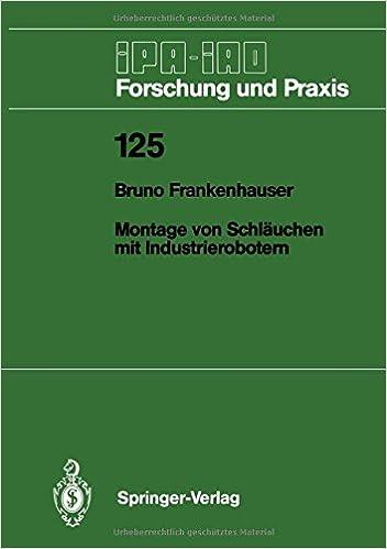 Téléchargements de livres électroniques gratuits pour les lecteurs mp3 Montage von Schläuchen mit Industrierobotern (IPA-IAO - Forschung und Praxis) (German Edition) (Littérature Française) PDF