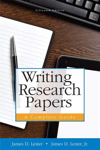 Writing Research Papers: A Complete Guide, 15th Edition