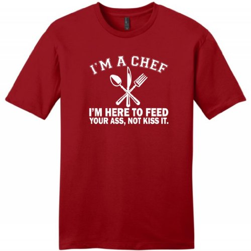 I'm a Chef I'm Here to Feed Your Ass Not Kiss It Young Mens T-Shirt XL Classic Red