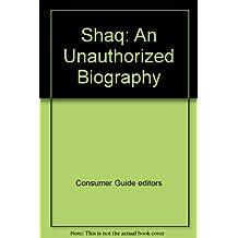 Shaq Unauthorized Biography