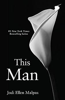 This Man (This Man Trilogy Book 1) by [Malpas, Jodi Ellen]
