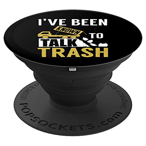 I've Been Known To Talk Trash | Funny Garbage Truck Driver PopSockets Grip and Stand for Phones and Tablets