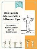 Teoria e pratica della bacchetta e del bastone Jäger
