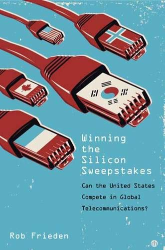 Winning the Silicon Sweepstakes: Can the United States Compete in Global Telecommunications? ebook