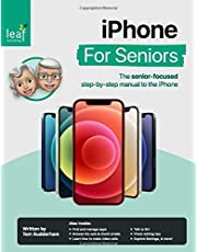 iPhone For Seniors: The senior-focused step-by-step manual to the iPhone