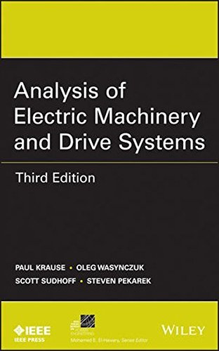 Analysis of Electric Machinery and Drive Systems by Paul C. Krause (2013-06-17) (Analysis Of Electric Machinery And Drive Systems)
