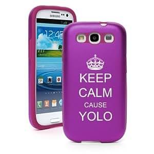 Purple Samsung Galaxy S III S3 Aluminum & Silicone Hard Case SK308 Keep Calm Cause YOLO