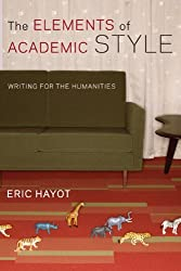 Elements of Academic Style: Writings for the Humanities