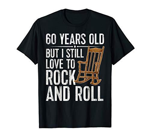 Funny 60th Birthday TShirt Rock N Roll Retired Gift