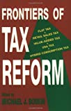 Frontiers of Tax Reform, Michael J. Boskin, 0817994327