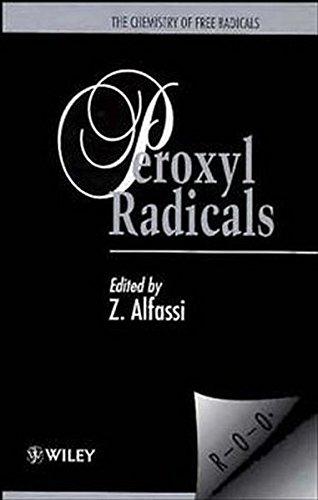 The Chemistry of Free Radicals: Peroxyl Radicals