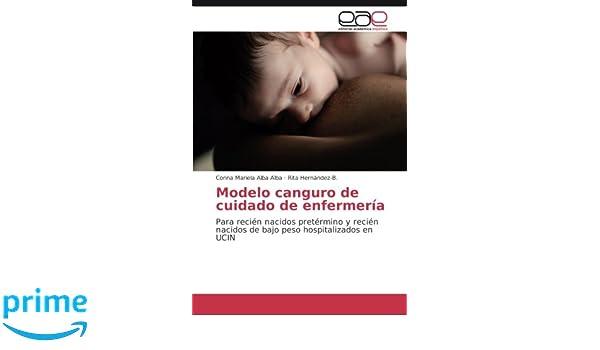 Modelo canguro de cuidado de enfermería: Para recién nacidos ...