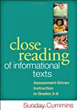 Close Reading of Informational Texts : Assessment-Driven Instruction in Grades 3-8, Cummins, Sunday, 1462507859