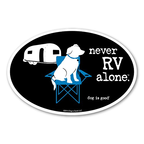 Dog is Good Oval Car Magnets - Great Gift for Dog Lovers (Never RV Alone, Never RV Alone)