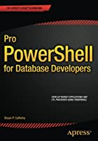 Pro PowerShell for Database Developers