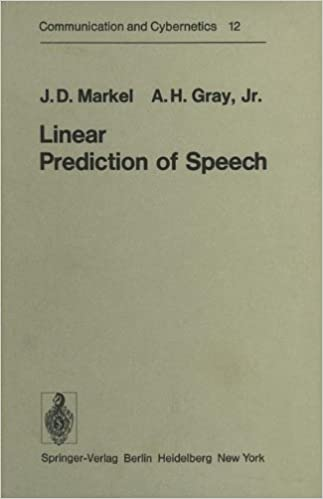 Linear Prediction of Speech (Communication and Cybernetics)