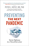 Preventing the Next Pandemic: Vaccine Diplomacy in a Time of Anti-science