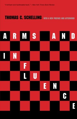 Arms and Influence: With a New Preface and Afterword (The Henry L. Stimson Lectures Series)