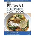 img - for Primal Blueprint Cookbook: Primal, Low Carb, Paleo, Grain-Free, Dairy-Free & Gluten-Free (Primal Blueprint Series) (Hardback) - Common book / textbook / text book