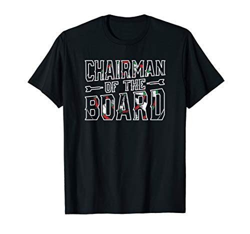 Funny Darts Chairman of the Dart Board T-Shirt