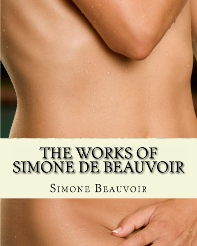 Pdf Social Sciences The Works of Simone de Beauvoir: The Second Sex and The Ethics Of Ambiguity