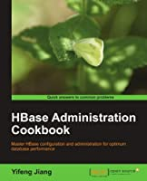 HBase Administration Cookbook Front Cover