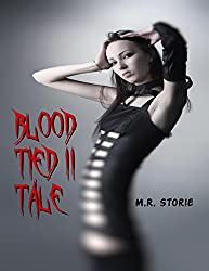 Blood Tied II Tale (Blood Tied Tales)