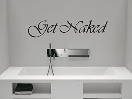 GET NAKED 4 ~ WALL DECAL HOME DECOR, 6u0026quot; ...