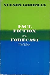 Fact, Fiction and Forecast (Harvester studies in philosophy)