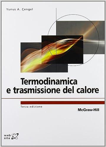 Termodinamica E Trasmissione Del Calore 9788838665141 Amazon Com Books