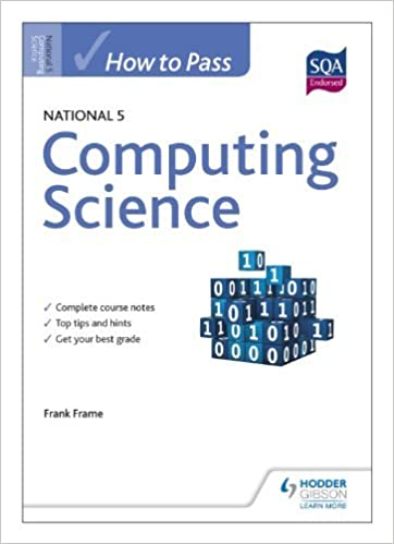 By Frank Frame - How to Pass National 5 Computing Science (HTP5 ...