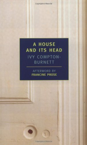 A House and Its Head New York Review Books Classics by Ivy Compton ...