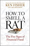 How to Smell a Rat, Kenneth L. Fisher and Lara Hoffmans, 047052653X