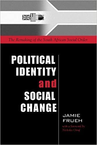 Political Identity and Social Change: The Remaking of the South African Social Order (Suny Series in Global Politics) (Suny Series in Global Politics (Paperback)) by Jamie Frueh (2002-11-07)