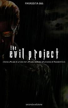 The evil project storia ufficiale di un sito for Amazon sito ufficiale
