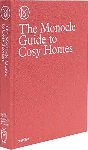 The Monocle Guide to Cosy Homes (Monocle Book ()