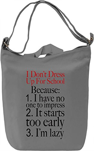 For Cotton Slogan Canvas Day School Borsa Giornaliera Dress Up Canvas DTG Funny Bag 100 Printing Canvas Don't Premium I qYwZtx