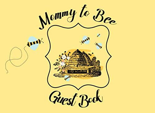 Mommy to Bee: Guest Book | For the birds and the bees themed showers and parties | Gender neutral colors | 250 guests and their