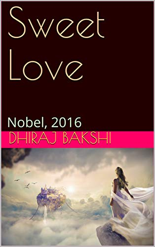 Sweet Love: Nobel, 2016