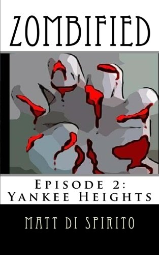 Download Zombified (Episode 2: Yankee Heights) pdf