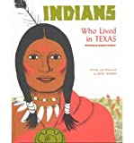 Indians Who Lived in Texas, Betsy Warren, 0937460028