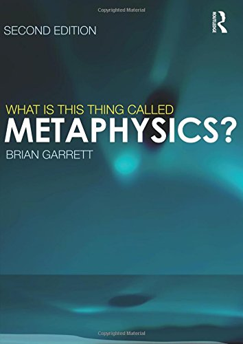 What is this thing called Metaphysics? 2nd Edition