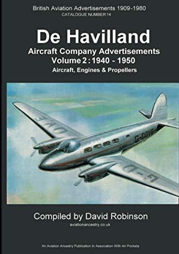 De Havilland Aircraft Company Advertisements. Volume 2: 1940 - 1950