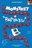 Monstret Bopinku (Swedish Edition)