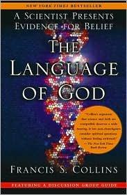 The Language of God Publisher: Free Press (Collins Frances)