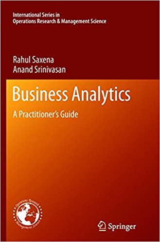Amazon com: Business Analytics: A Practitioner's Guide