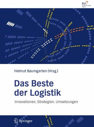 Das Beste der Logistik Gebundenes Buch – 10. April 2008 Helmut Baumgarten BVL e.V. Springer 3540784047