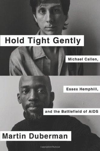 Hold Tight Gently: Michael Callen, Essex Hemphill, and the Battlefield of AIDS
